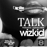 Wizkid – Talk