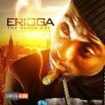 Erigga – Forget Your Marra