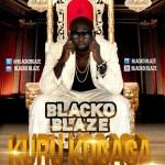 Blacko Blaze – Kuru Kogaga
