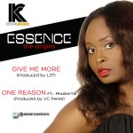 Essence – Give Me More + One Reason