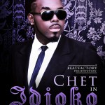 DJ ChetBeatz – Idioko ft Femi Large