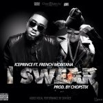 OFFICIAL VERSION:Ice Prince – I Swear ft French Montana & Shaydee