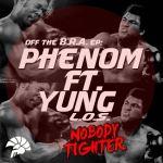 Phenom – Nobody Tighter F. Yung [LOS]