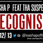 Sasha P – Recognise f. Da Suspekt