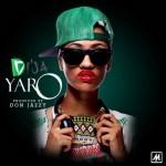Mavin Records Presents: Di'Ja – Yaro (Prod by Don Jazzy)