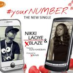 Nikki Laoye & XBlaze – Your Number f. Runel Karebian