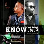 GT Da Guitarman – Know Me ft. General Pype