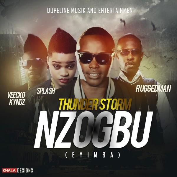 Thunder Storm ft. RuggedMan, Splash, Veecko Kyngz - Nzogbu (Enyimba)_ART_tooXclusive.com