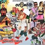 Ozone – Mercy ft. Wizkid + Superiority Complex (Mixtape)