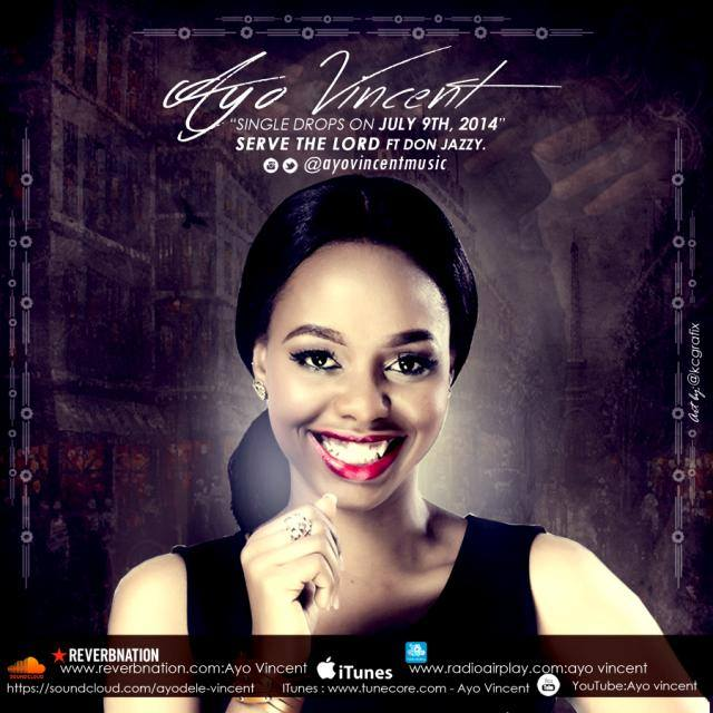 Ayo Vincent - Serve The Lord ft. Don Jazzy-Art-tooXclusive.com