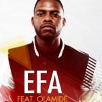 Efa – Sunmobi (Remix) ft. Olamide