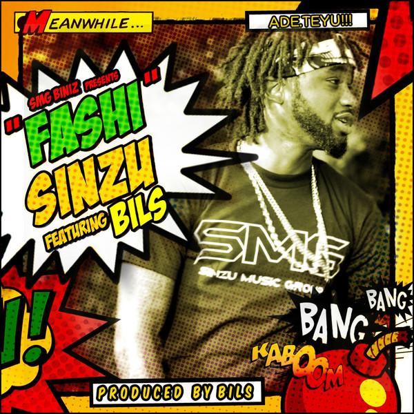 Sinzu - Fashi ft. Bils-Art-tooXclusive.com