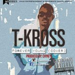 T-Kross – Forever Young
