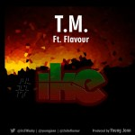 TM – Ike ft. Flavour