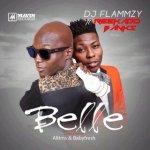 Dj Flammzy – Belle ft. Reekado Banks (Prod by Altims & Babyfresh)