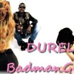 Durella – BadmanGirlist (Prod. By Makemoney)