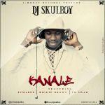 DJ Skulboy – Kanale ft. Jumabee, Biggie Brown & Tk Swag