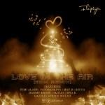 Fliptyce – Love In The Air (EDM Remix) ft. Yemi Alade, May D, Patoranking, Becca, Skales, Dammy Krane, Dazzle, Mya K, Afriyie Wutah
