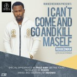 Ruggedman – I Can't Come And Go And Kill Maself