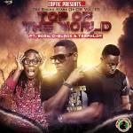 Coptic – Top Of The World ft. Edem, DBlack & Teephlow