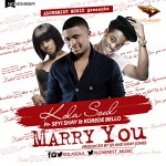 Kola Soul – Marry You ft. Seyi Shay & Korede Bello