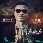 "VIDEO: Dessy – ""Lewole"""