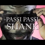 "VIDEO TEASER: Shank – ""Passi Passi"""