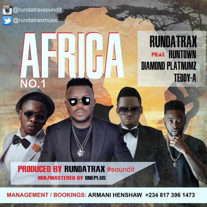 Rundatrax - Africa ft. Runtown, Diamond & Teddy-A-ART
