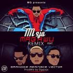 "Tm9ja – ""Magawu (Remix)"" ft. Reminisce, Vector & Sarkodie"
