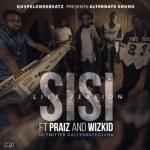 "GospelOnDeBeatz – ""Sisi (Live Version)"" ft. Praiz & Wizkid"