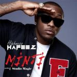 "Hafeez – ""Minti"" (Prod by Studio Magic)"