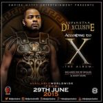 "DJ Xclusive Unveils Tracklist & Cover Art Of Forthcoming Debut, ""According To X"""
