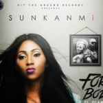 "Sunkanmi – ""For Body"" ft. Olamide (Prod. By Young John)"