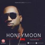 "DiL – ""HoneyMoon"" (Prod by Don Adah)"