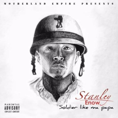 Stanley-Enow-Soldier-Like-My-Papa-ALbum-Art