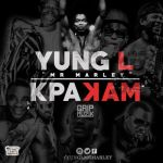 "Yung L – ""Kpakam"" (Prod. by E-Kelly)"