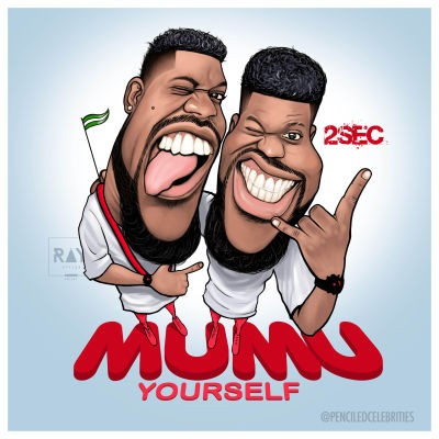 2Sec - Mumu Yourself