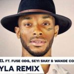 "Angel – ""Leyla"" (Remix) ft. Fuse ODG, Seyi Shay & Wande Coal (Prod. By Maleek Berry)"