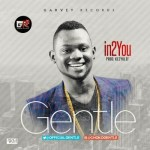 """Gentle – """"In2 You"""""""