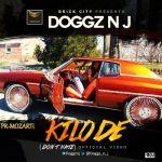 """VIDEO: Doggz N J – """"Kilode"""" (Don't Hate)"""