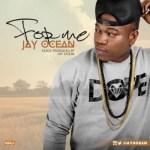 "Jay Ocean – ""For Me"""