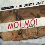 "Godwon – ""Moi Moi"" ft. DJ Jimmy Jatt (Prod. By Swag Beat)"