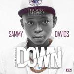"Sammy Davids – ""Down"""
