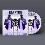 """Empire – """"Adim Ok"""" (Prod. By Jesse)"""