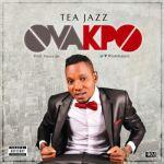 """Tea Jazz – """"Ovakpo"""""""