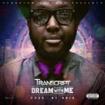 "VIDEO: Transcript – ""Dream With Me"""
