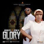 """Adokiye  – """"Glory"""" ft. Sym19"""