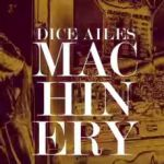 """Dice Ailes – """"Machinery"""" (Instructional/Viral Video)"""