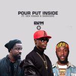 """E.L – """"Pour Put Inside"""" ft. Dex Kwasi & Sarkodie"""