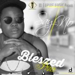 "Blessed Prince – ""Say No"" ft. Mr Bee"